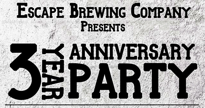 Escape Brewing Sets Date For 3 Year Anniversary Party And